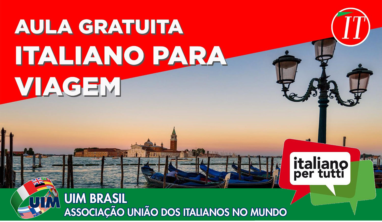 Aula de Italiano para Viagem - UIM Brasil Associação União dos Italianos no Mundo